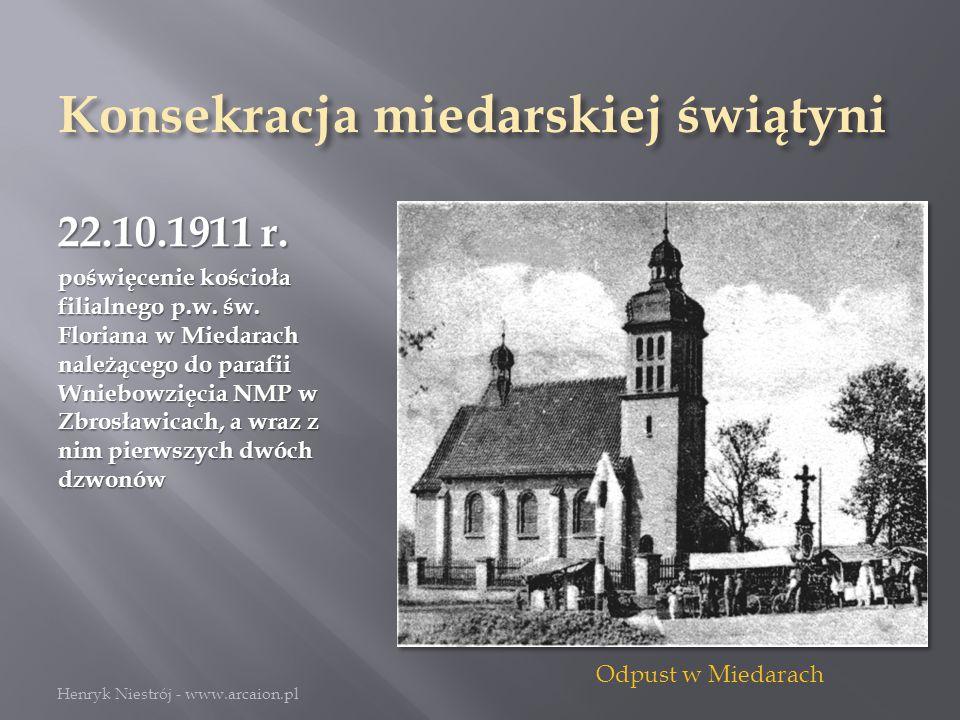 Konsekracja miedarskiej świątyni 22.10.1911 r.poświęcenie kościoła filialnego p.w.