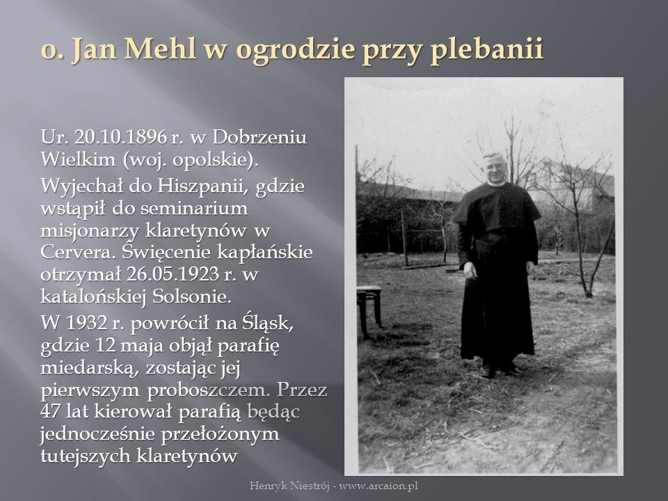 o.Jan Mehl w ogrodzie przy plebanii Ur. 20.10.1896 r.