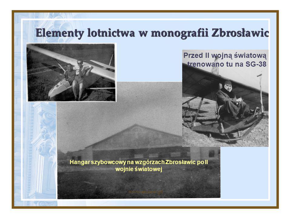Elementy lotnictwa w monografii Zbrosławic Hangar szybowcowy na wzgórzach Zbrosławic po II wojnie światowej Przed II wojną światową trenowano tu na SG