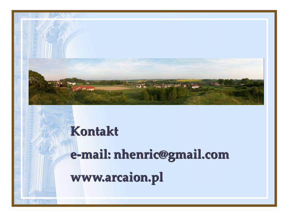 Kontakt e-mail: nhenric@gmail.com www.arcaion.pl