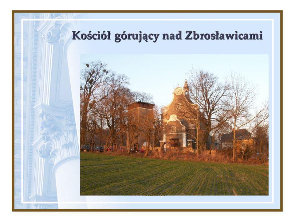 Kościół górujący nad Zbrosławicami www.arcaion.pl