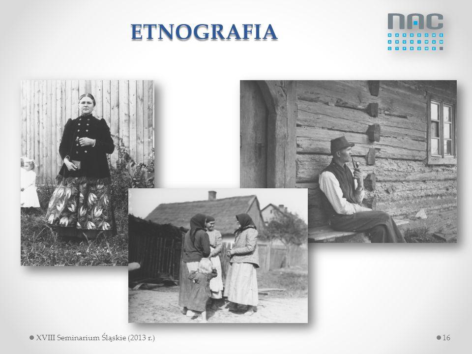 ETNOGRAFIA 16XVIII Seminarium Śląskie (2013 r.)
