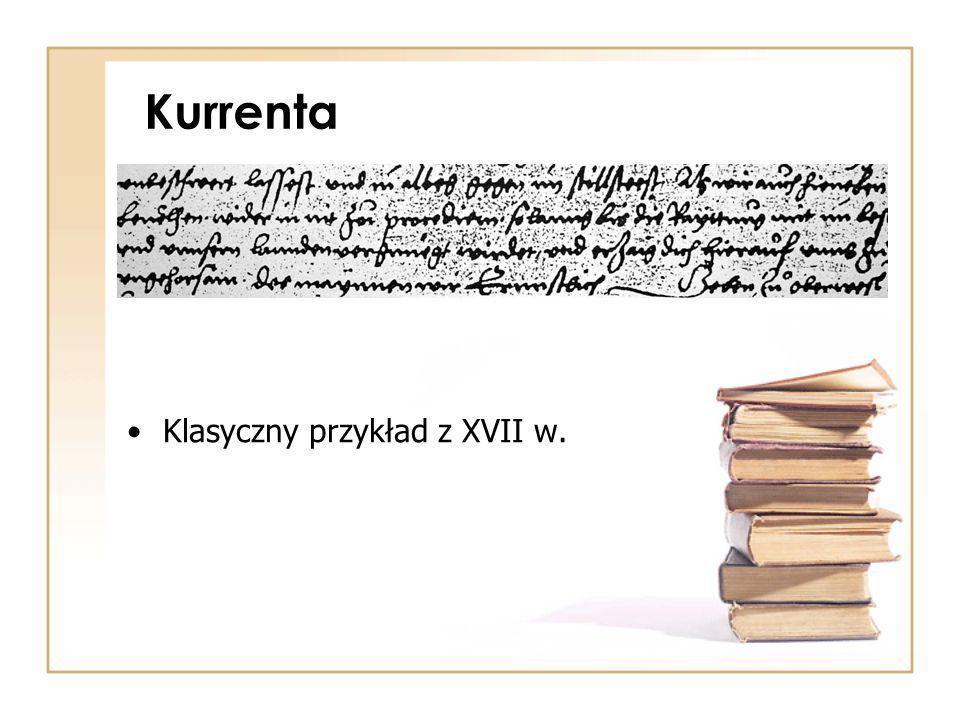 Kurrenta Klasyczny przykład z XVII w.