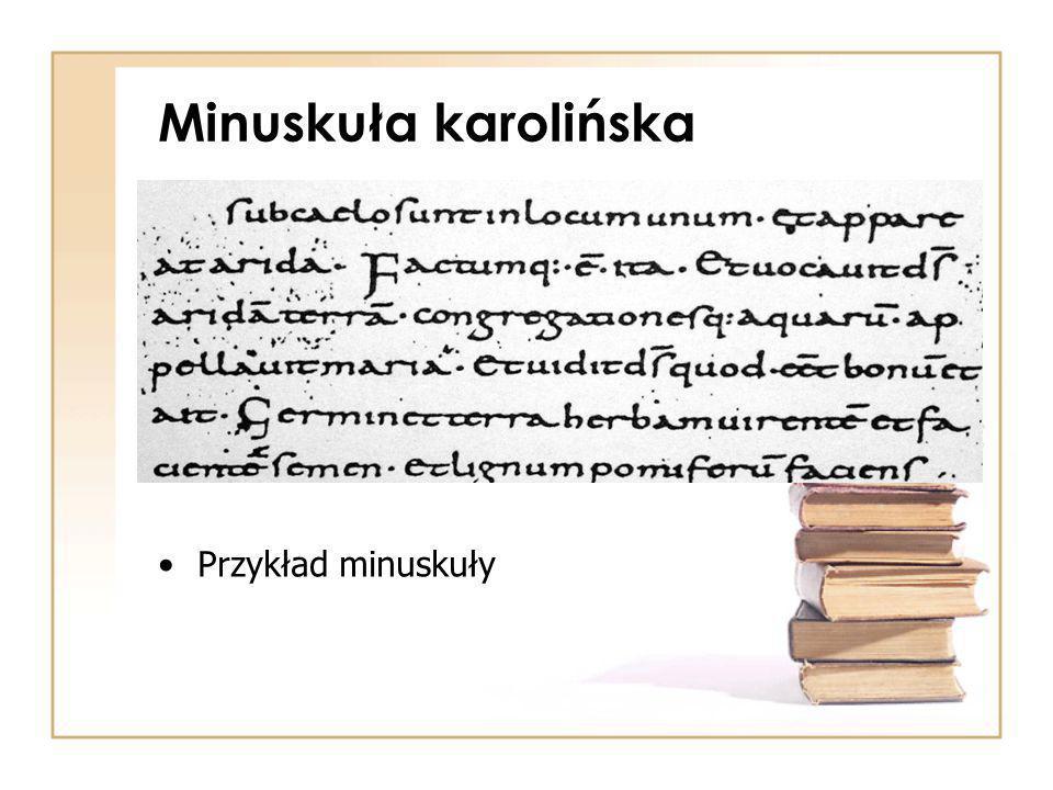 Minuskuła karolińska Przykład minuskuły