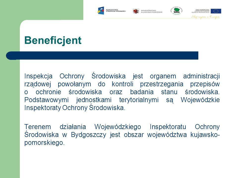 Beneficjent Inspekcja Ochrony Środowiska jest organem administracji rządowej powołanym do kontroli przestrzegania przepisów o ochronie środowiska oraz