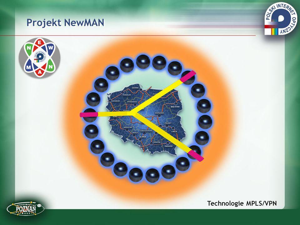 Projekt NewMAN Technologie MPLS/VPN