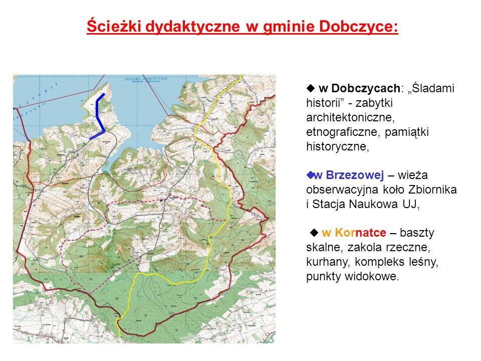 """Ścieżki dydaktyczne w gminie Dobczyce:  w Dobczycach: """"Śladami historii"""" - zabytki architektoniczne, etnograficzne, pamiątki historyczne,  w Brzezow"""