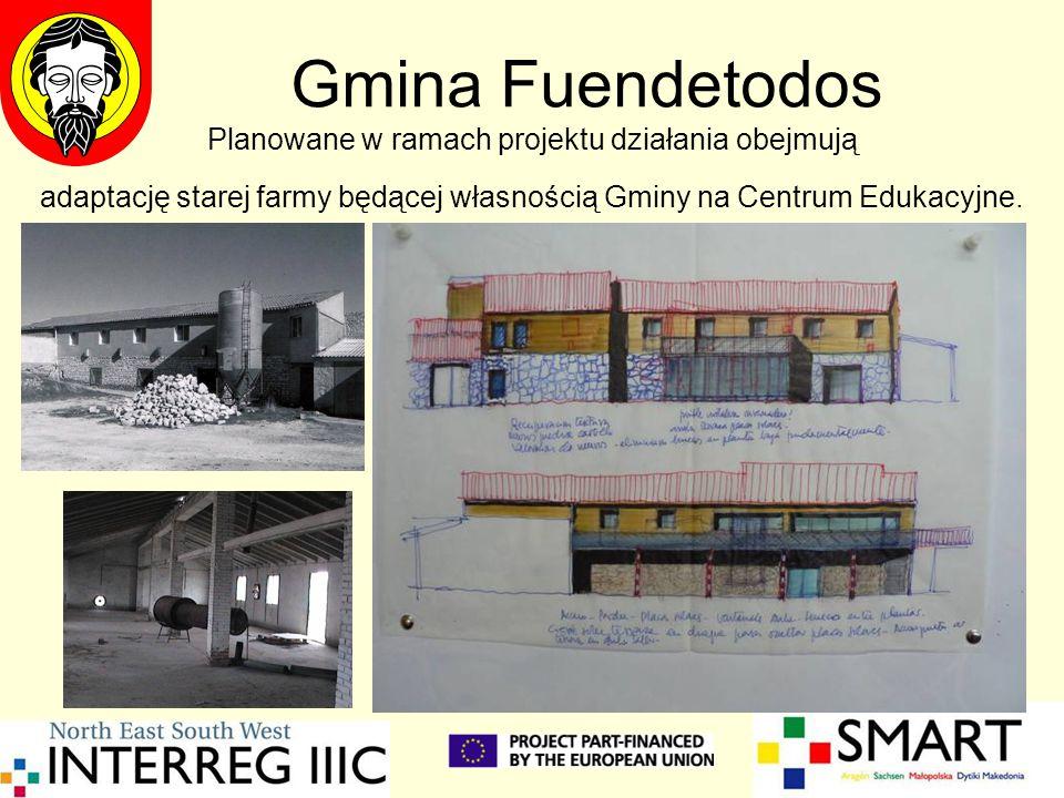 Gmina Fuendetodos Planowane w ramach projektu działania obejmują adaptację starej farmy będącej własnością Gminy na Centrum Edukacyjne.