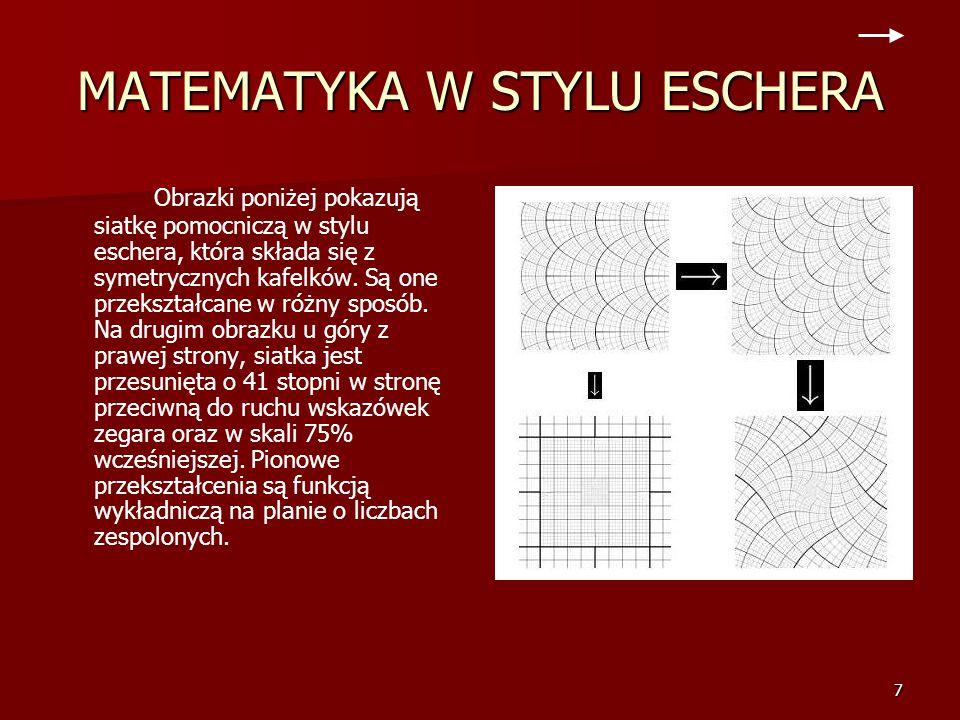 7 MATEMATYKA W STYLU ESCHERA Obrazki poniżej pokazują siatkę pomocniczą w stylu eschera, która składa się z symetrycznych kafelków.