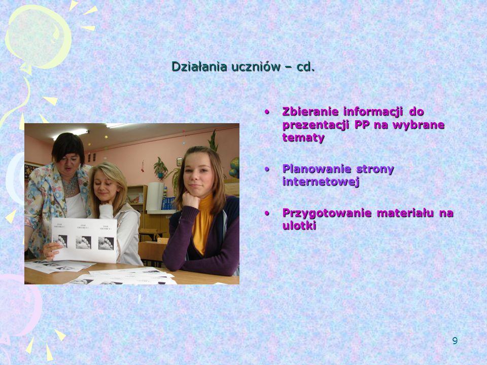 9 Działania uczniów – cd.
