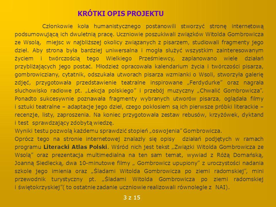 Narzędzia oraz programy komputerowe i internetowe wykorzystane w projekcie  Gogle, WP, Onet, Wikipedia – do wyszukiwania stron o W.