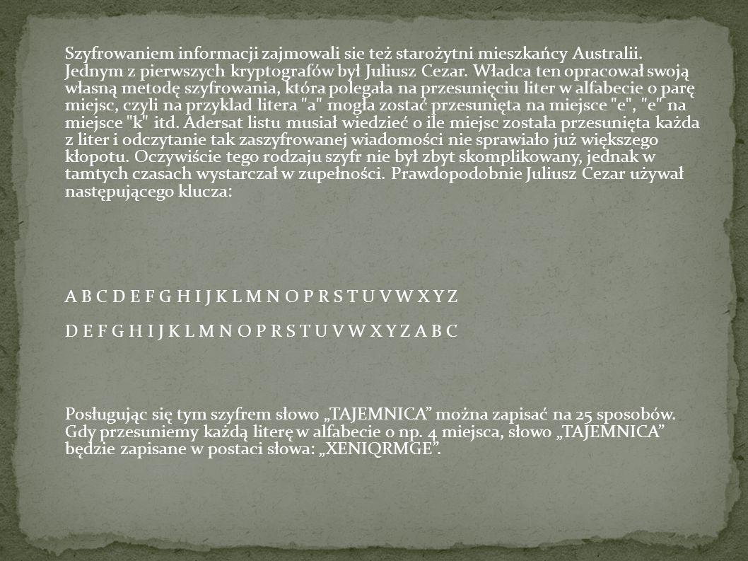 Szyfrowaniem informacji zajmowali sie też starożytni mieszkańcy Australii.
