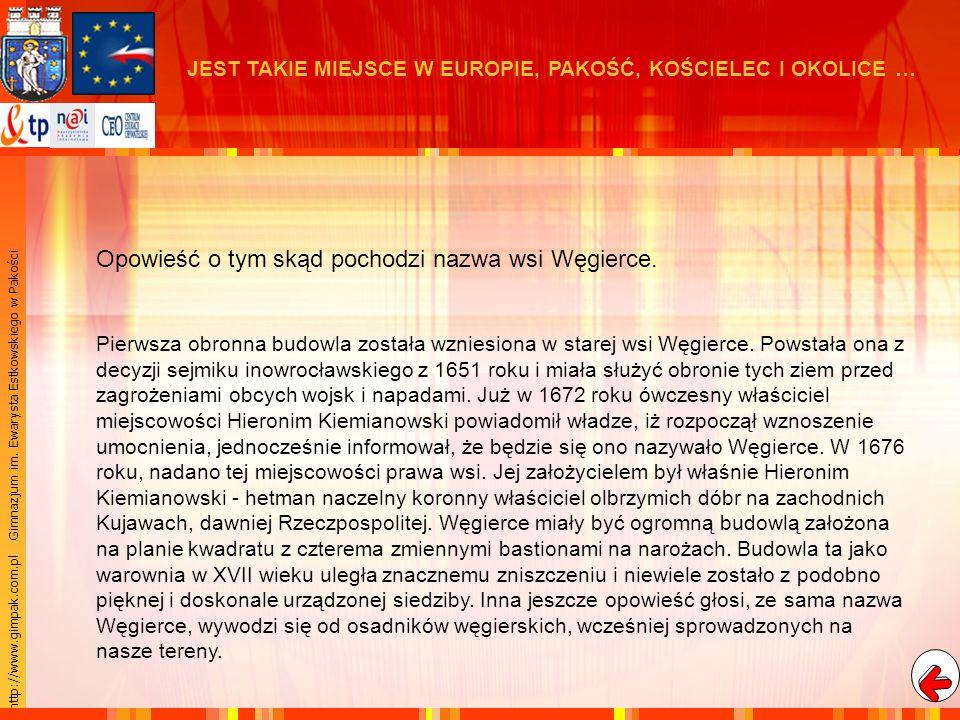 http://www.gimpak.com.pl Gimnazjum im. Ewarysta Estkowskiego w Pakości Dziarnowo Jankowo Giebnia Gorzany Kościelec Ludkowo Ludwiniec Łącko Mielno Radł