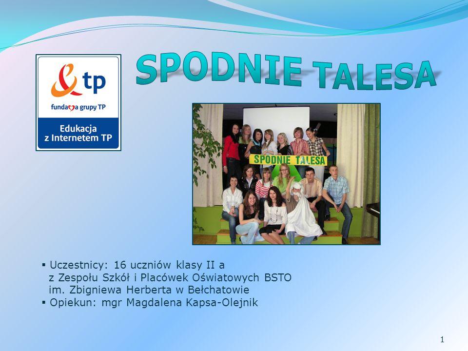  Uczestnicy: 16 uczniów klasy II a z Zespołu Szkół i Placówek Oświatowych BSTO im.