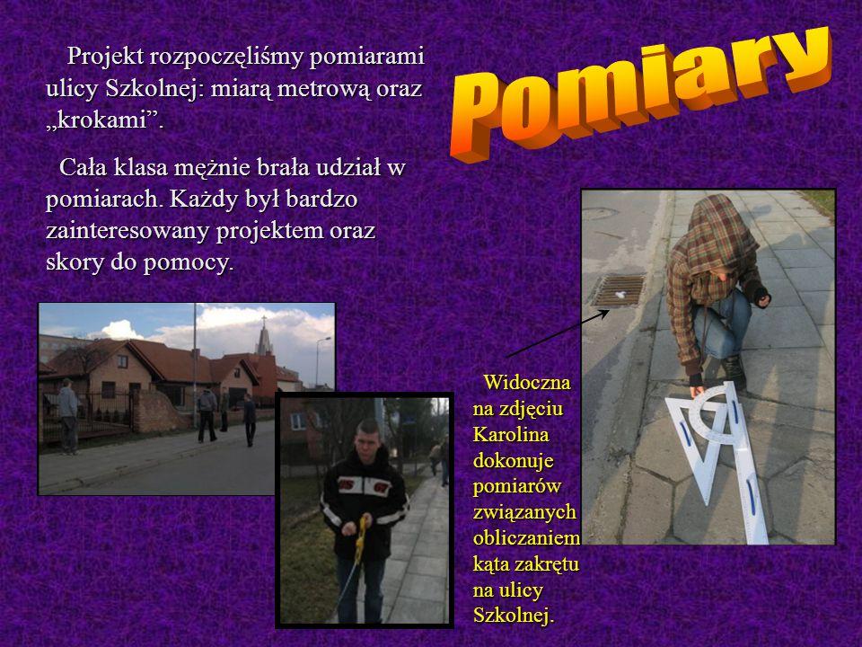 """Projekt rozpoczęliśmy pomiarami ulicy Szkolnej: miarą metrową oraz """"krokami ."""