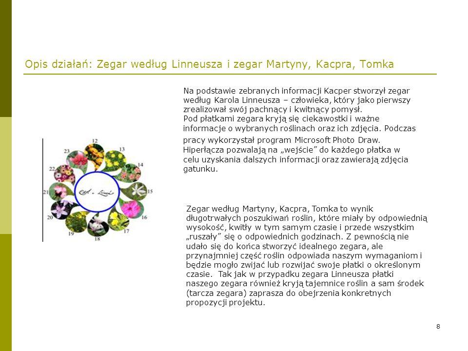 9 Opis działań: Zegary kwiatowe w Polsce i na świecie.