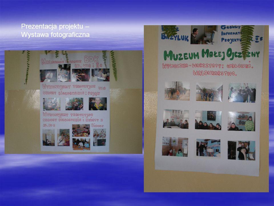 Prezentacja projektu – Wystawa fotograficzna