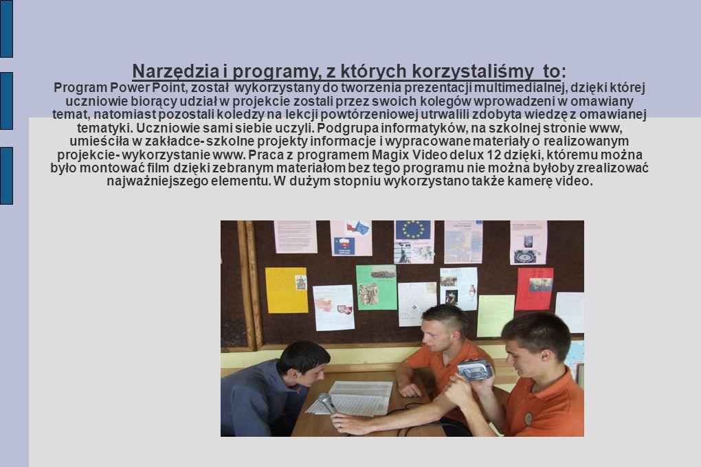 Narzędzia i programy, z których korzystaliśmy to: Program Power Point, został wykorzystany do tworzenia prezentacji multimedialnej, dzięki której uczn