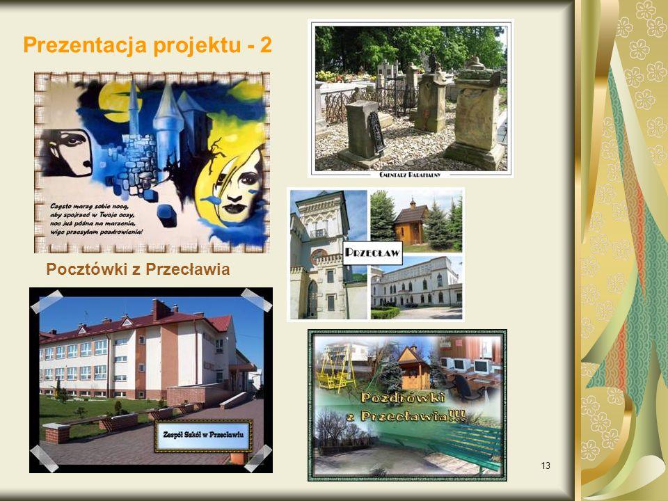 13 Prezentacja projektu - 2 Pocztówki z Przecławia