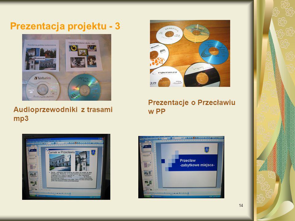 14 Prezentacja projektu - 3 Audioprzewodniki z trasami mp3 Prezentacje o Przecławiu w PP