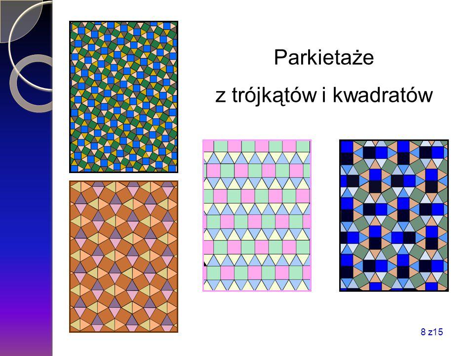 Parkietaże z trójkątów i kwadratów 8 z15