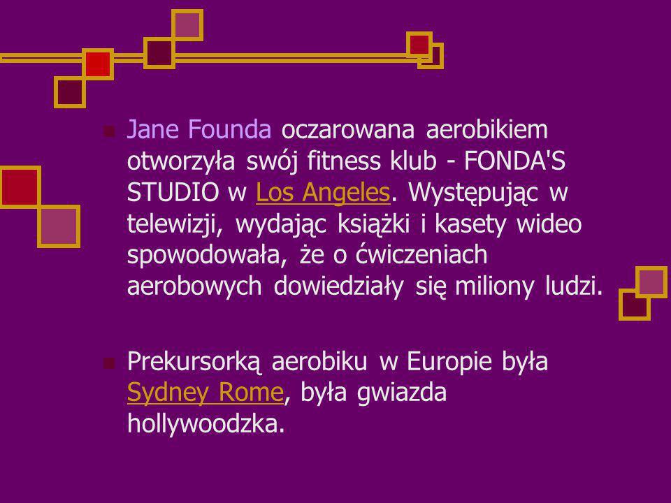 Jane Founda oczarowana aerobikiem otworzyła swój fitness klub - FONDA S STUDIO w Los Angeles.
