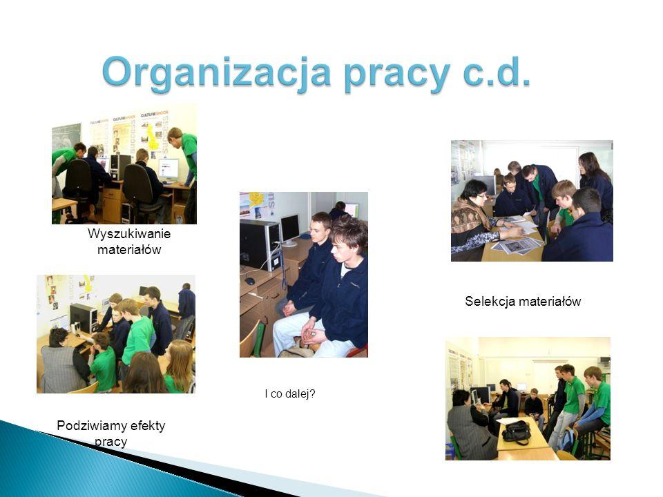 Uczniowie wybierają do realizacji zagadnienia zgodnie z ich zainteresowaniami i umiejętnościami. Opracowują zakres swoich zadań. Sporządzają karty pra
