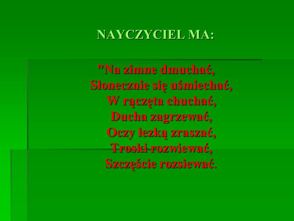 NAYCZYCIEL MA: