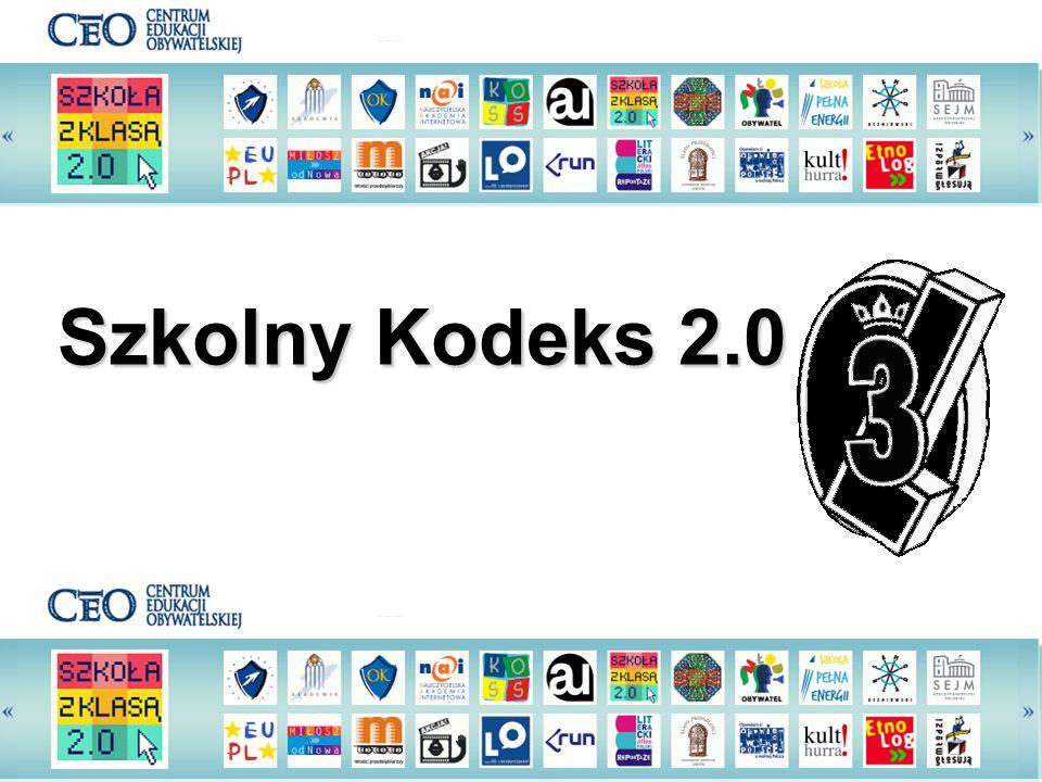 SZKOLNY KODEKS 2.0 Szkolny Kodeks 2.0