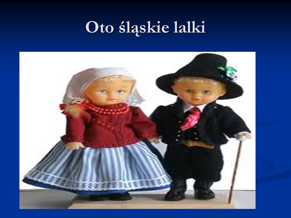 Oto śląskie lalki