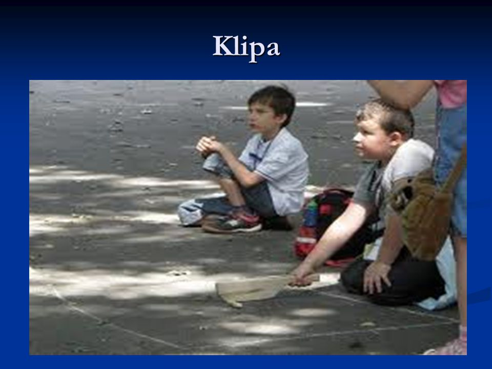 Co to jest klipa .Klipa – typ popularnej gry podwórkowej, granej przeważnie przez dzieci.