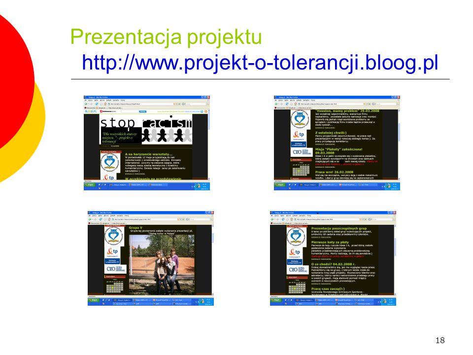 18 Prezentacja projektu http://www.projekt-o-tolerancji.bloog.pl