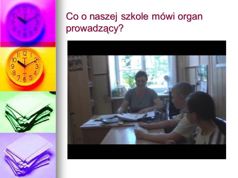 Co o naszej szkole mówi organ prowadzący?