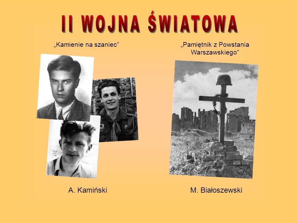 """""""Kamienie na szaniec A. Kamiński """"Pamiętnik z Powstania Warszawskiego M. Białoszewski"""