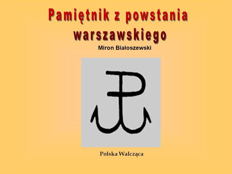 Miron Białoszewski Polska Walcząca