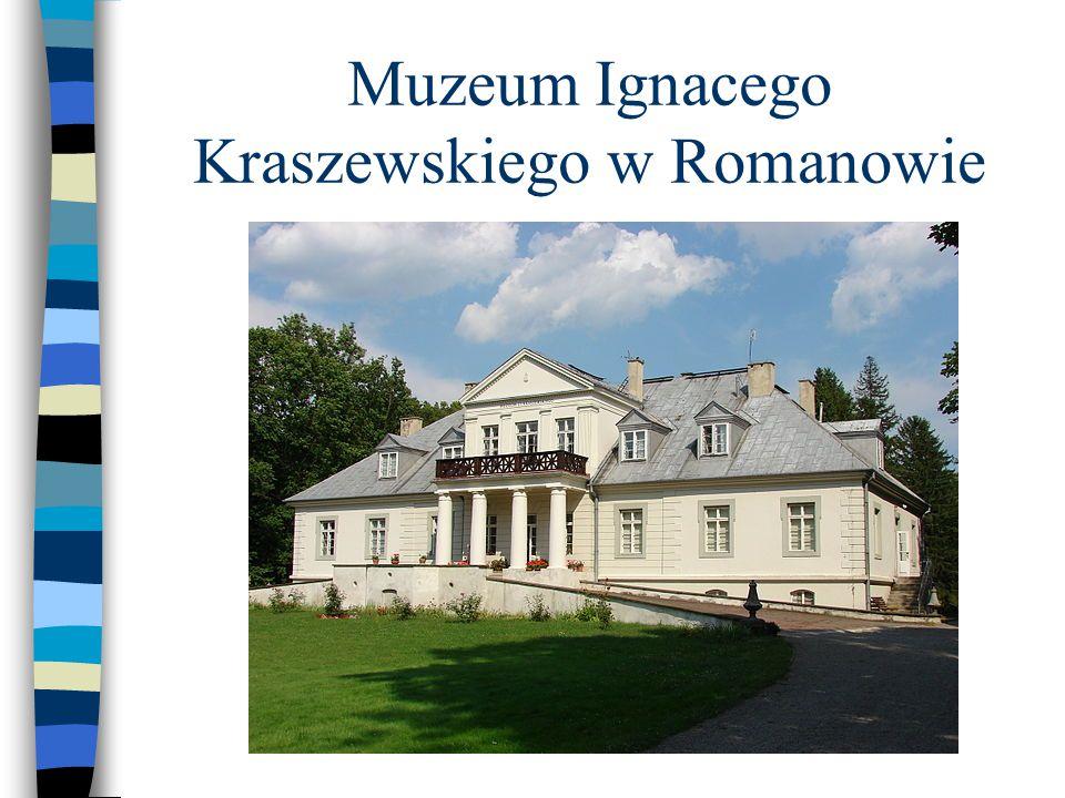 Muzeum Ignacego Kraszewskiego w Romanowie