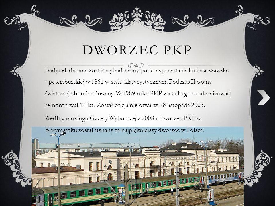 DWORZEC PKP Budynek dworca został wybudowany podczas powstania linii warszawsko - petersburskiej w 1861 w stylu klasycystycznym. Podczas II wojny świa