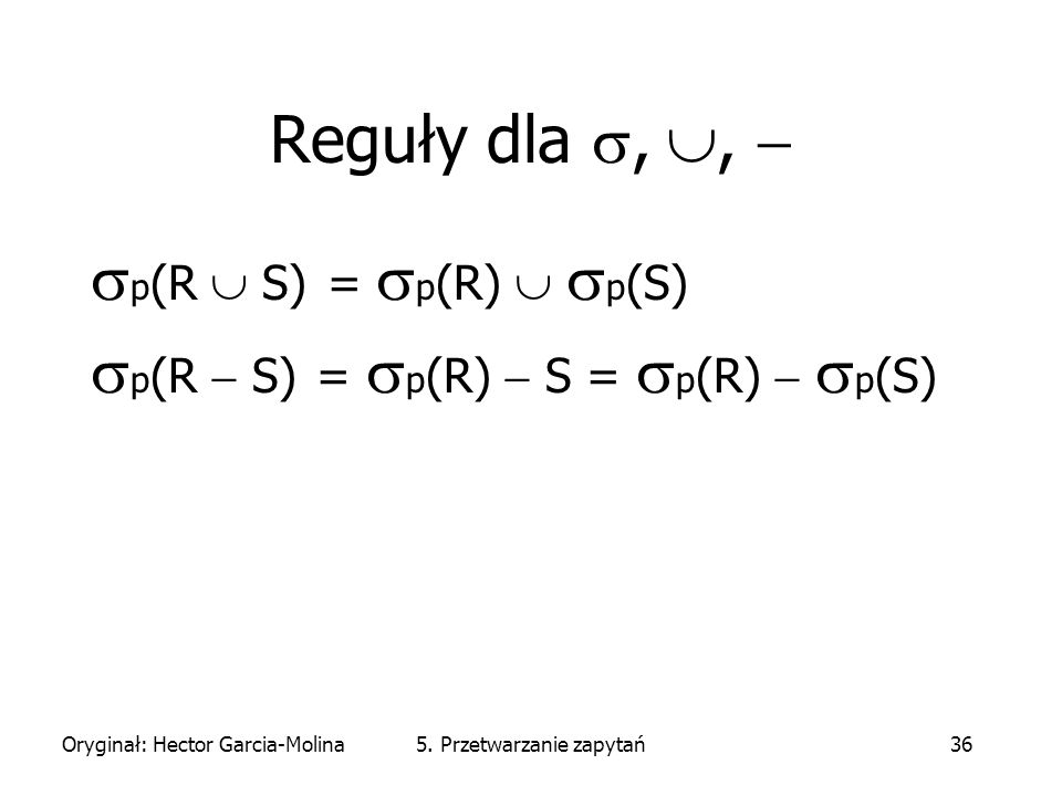 Oryginał: Hector Garcia-Molina5.