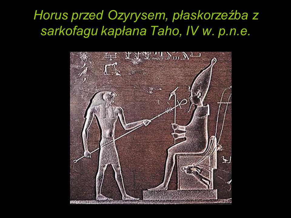 Horus przed Ozyrysem, płaskorzeźba z sarkofagu kapłana Taho, IV w. p.n.e.