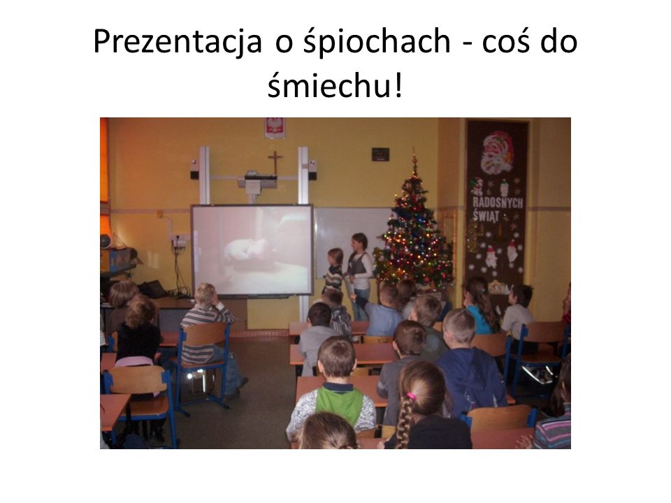 Prezentacja o śpiochach - coś do śmiechu!