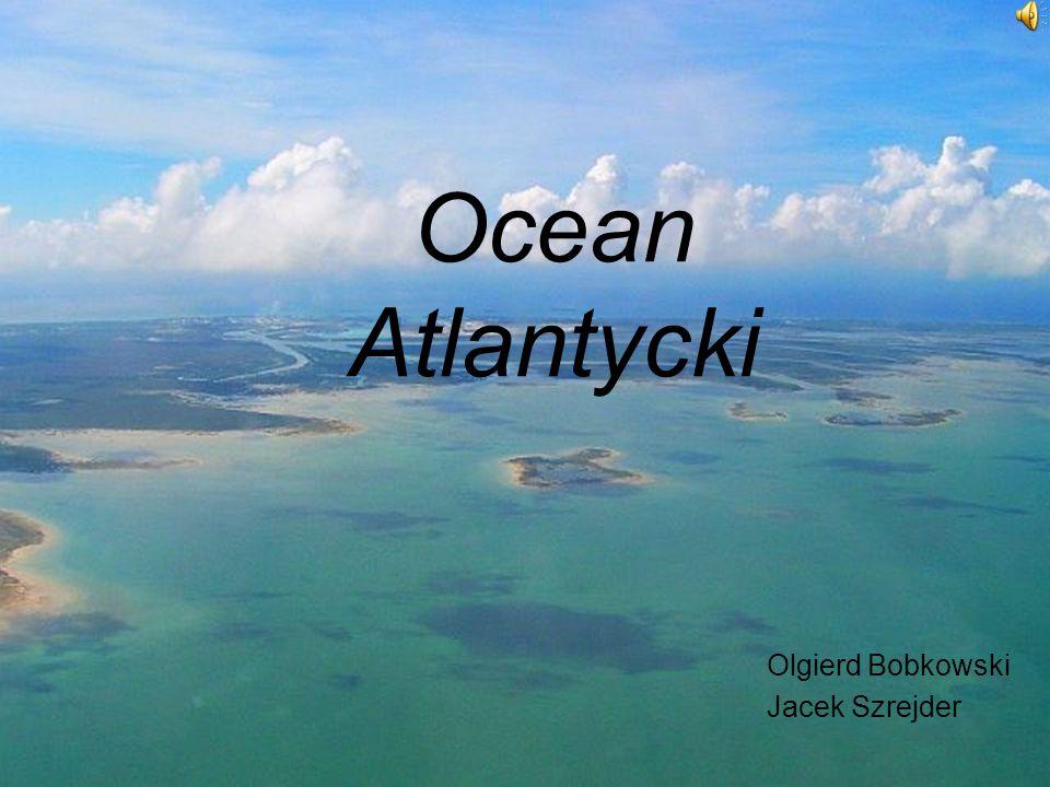 Olgierd Bobkowski Jacek Szrejder Ocean Atlantycki