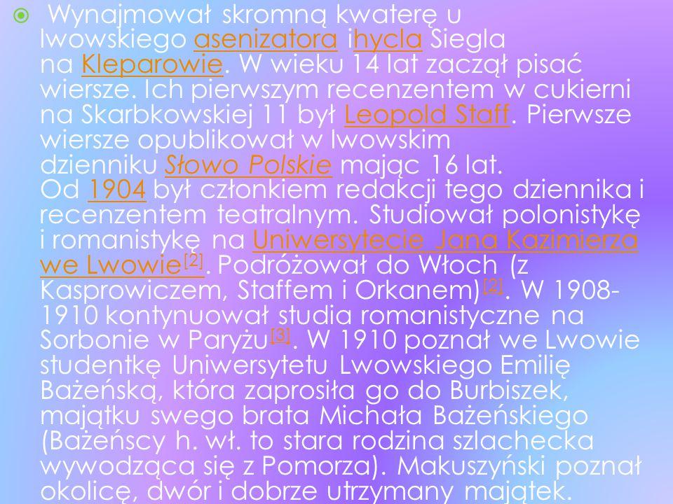  Wynajmował skromną kwaterę u lwowskiego asenizatora ihycla Siegla na Kleparowie. W wieku 14 lat zaczął pisać wiersze. Ich pierwszym recenzentem w cu