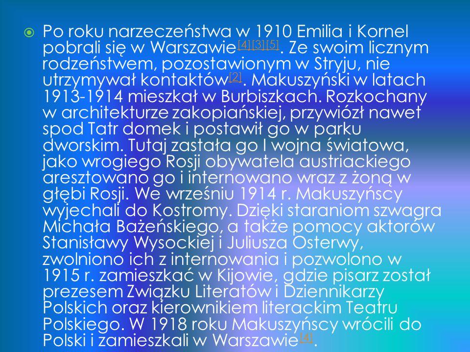  Po roku narzeczeństwa w 1910 Emilia i Kornel pobrali się w Warszawie [4][3][5]. Ze swoim licznym rodzeństwem, pozostawionym w Stryju, nie utrzymywał