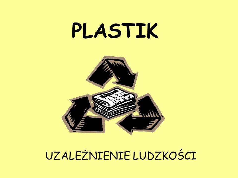 Tworzywa sztuczne Materiały składające się z polimerów syntetycznych (wytworzonych sztucznie przez człowieka i nie występujących w naturze) lub zmodyfikowanych polimerów naturalnych oraz dodatków modyfikujących takich jak np.