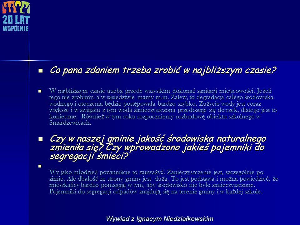 Wspólne zdjęcie z wójtem gminy Tomaszów Mazowiecki - Ignacym Niedziałkowskim