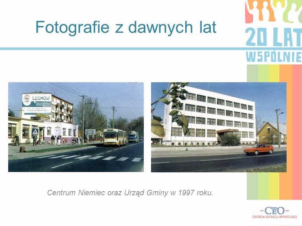 Fotografie z dawnych lat Centrum Niemiec oraz Urząd Gminy w 1997 roku.