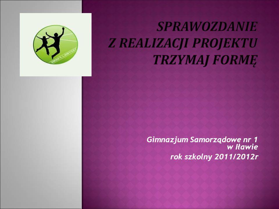 Gimnazjum Samorządowe nr 1 w Iławie rok szkolny 2011/2012r
