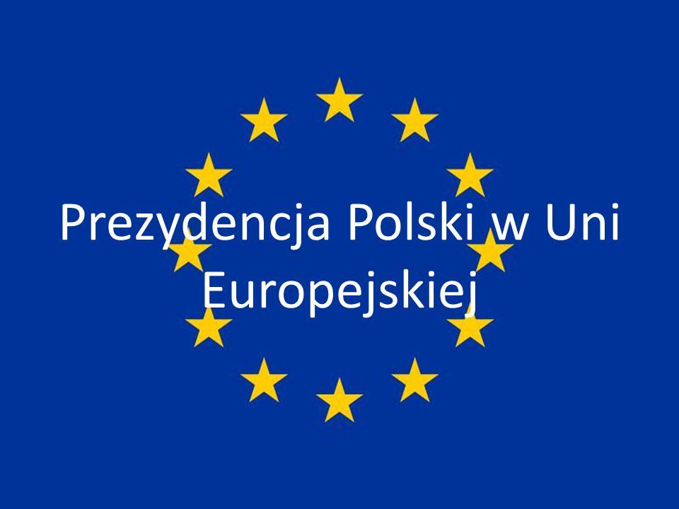 Prezydencja w Uni Europejskiej to przewodnictwo w niej.