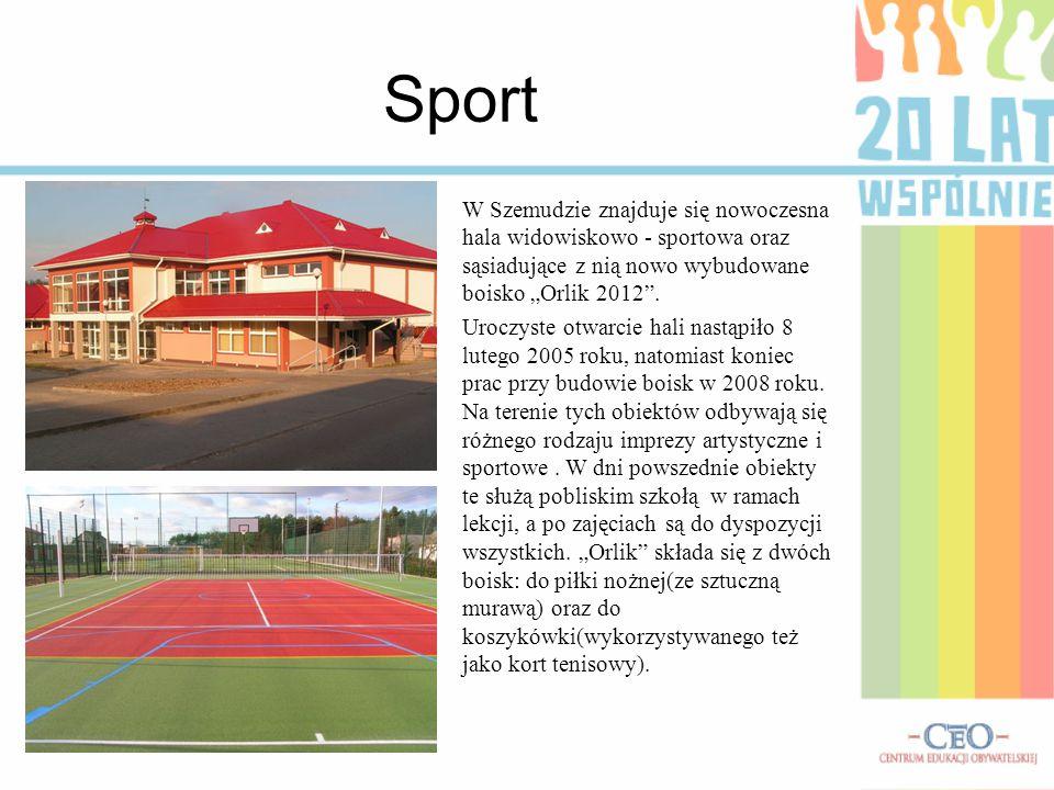 """Sport W Szemudzie znajduje się nowoczesna hala widowiskowo - sportowa oraz sąsiadujące z nią nowo wybudowane boisko """"Orlik 2012"""". Uroczyste otwarcie h"""