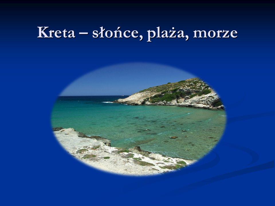 Kreta –największa grecka wyspa Jej stolicą jest Heraklion.